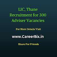 LIC, Thane Recruitment for 300 Adviser Vacancies