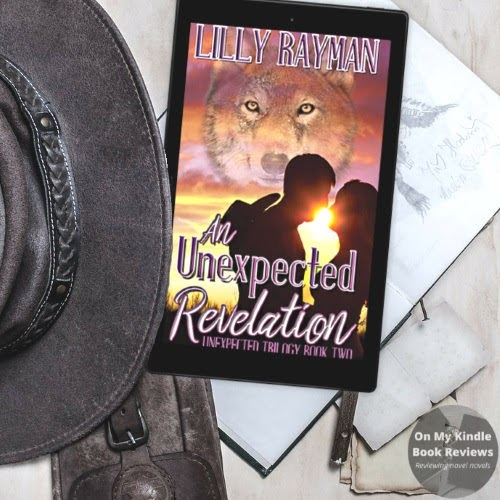 Image of Kindle edition of AN UNEXPECTED REVELATION by Lilly Rayman. Book reviewed and post image by On My Kindle Book Reviews