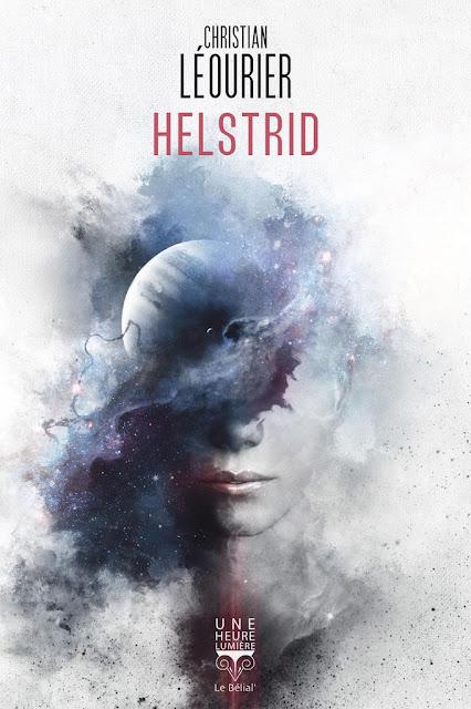 Helstrid de Christian Léourier - Prix Utopiales 2019