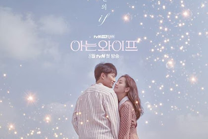 Sinopsis Familiar Wife / Aneun Waipeu (2018) - Serial TV Korea Selatan