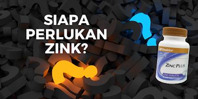 Siapa Perlukan Zink?