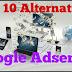 Top 10 High Paying Google AdSense Alternatives In 2018
