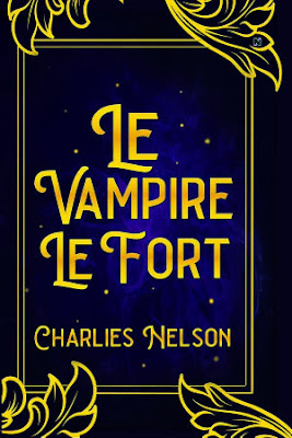 Le Vampire Le Fort by Charlies Nelson Pdf