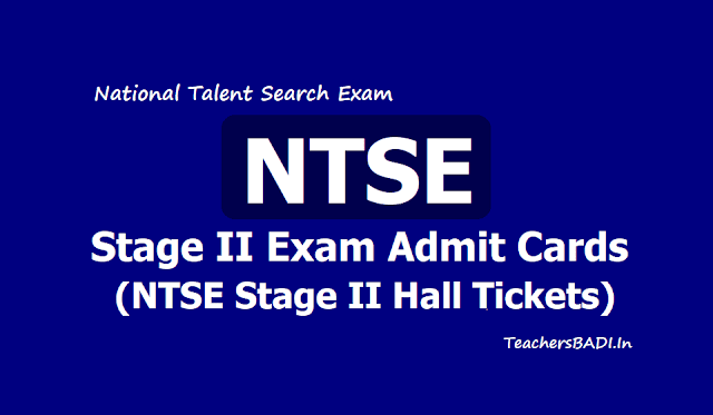 NTSE Hall tickets (NTSE Stage II Admit Cards) 2019 download from NCERT Website