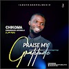 Ep: Praise My GRATITUDE (Vol 1) I_am.Ayo