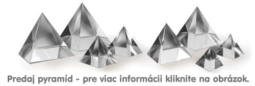 Predaj pyramíd rôznych veľkostí na Tomiland.sk.