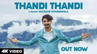 Gulzaar Chhaniwala : Thandi Thandi Whatsapp Status Download