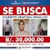 POLICÍA OFRECE 30 MIL DÓLARES RECOMPENSA POR INFORMACIÓN DOMINICANO MATÓ A CINCO PANAMEÑOS Y ESCAPÓ DE CÁRCEL