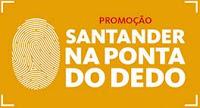 Promoção Santander 'Na ponta do dedo' Ferrari www.santander.com.br/promoferrari