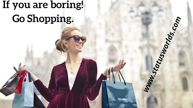 Shopping Status, Quotes, and Caption