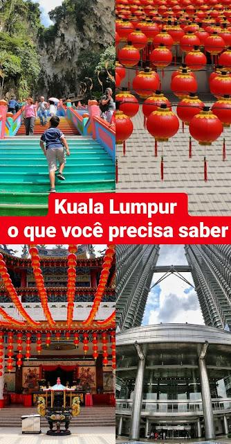 Kuala Lumpur, Malásia: o que você precisa saber