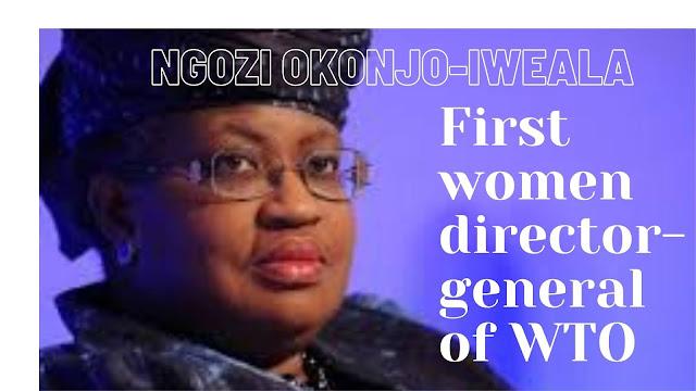 WTO की वर्तमान महानिदेशक [अध्यक्ष /चेयरमैन] कौन  है ?