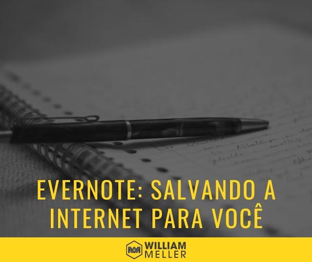 Evernote: salvando a internet para você