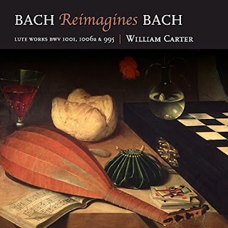 Bach Reimagines Bach - William Carter (lute) - LINN
