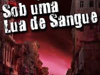 """Resenha Nacional: """"Sob uma Lua de Sangue"""" -  Thiago Fernandes"""