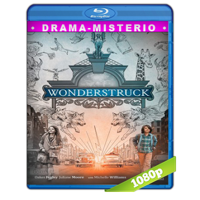 Wonderstruck El Museo De Las Maravillas (2017) BRRip Full 1080p Audio Trial Latino-Castellano-Ingles 5.1