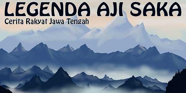 Legenda Aji Saka, Cerita Rakyat Jawa Tengah