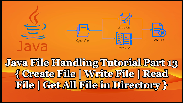 Java File Handling Tutorial Part 13 | Read Write Delete File Operation
