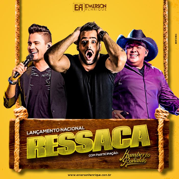 Baixar Música Ressaca – Emerson Henrique part. Humberto e Ronaldo