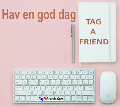 Have A Nice Day DANISH