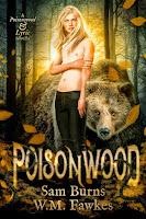 Poisonwood   Poisonwood & Lyric #1   Sam Burns & W.M. Fawkes