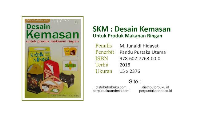 SKM Desain Kemasan Untuk Produk Makanan Ringan