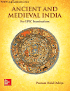 प्राचीन और मध्यकालीन भारत, पूनम दलाल दहिया द्वारा : यूपीएससी परीक्षा हेतु पीडीऍफ़ बुक | Ancient and Medieval India by Poonam Dalal Dahiya : For UPSC Exam PDF Book