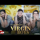 Virgin Boys webseries  & More