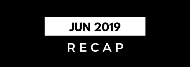Recap Jun 2019