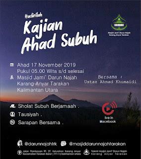 Jadwal Kajian Ahad Subuh di Masjid Darun Najah Karang Anyar Tarakan 20191115
