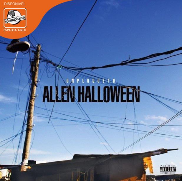 Allen Halloween - UNPLUGUETO (Álbum Completo) Baixar zip
