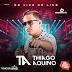 THIAGO AQUINO - AO VIVO NA LIVE