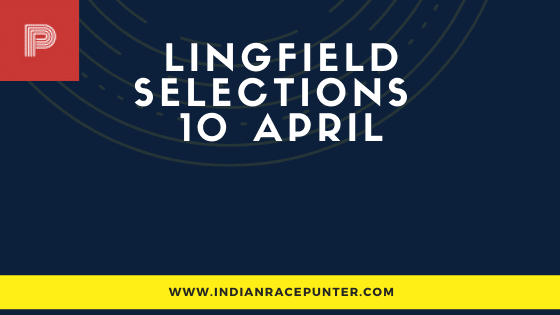Lingfield Race Selections 10 April