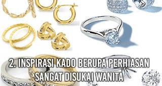 Inspirasi Kado Berupa Perhiasan sangat disukai wanita