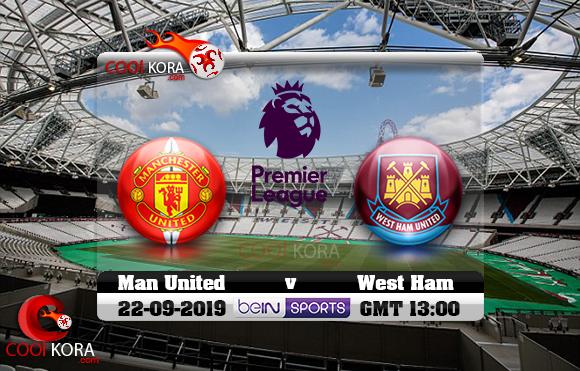 مشاهدة مباراة وست هام ومانشستر يونايتد اليوم 22-9-2019 في الدوري الإنجليزي