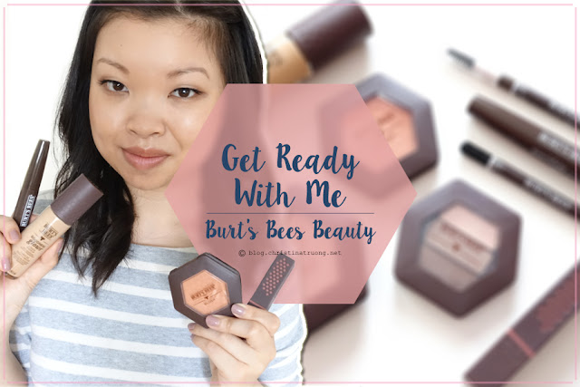 Get Ready With Me featuring Burt's Bees Beauty