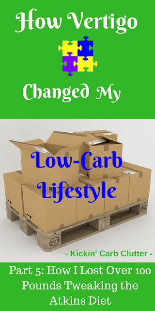 How Vertigo Changed My Low-Carb Lifestyle - Part 5 of How I Lost Over 100 Pounds