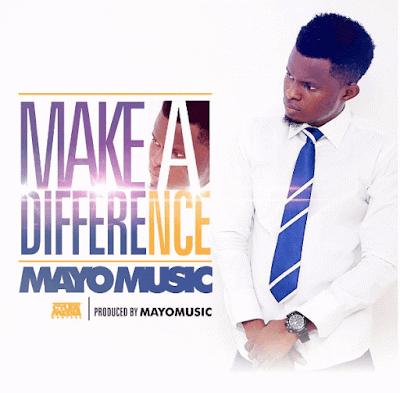 Music: Mayo Music – Make A Difference