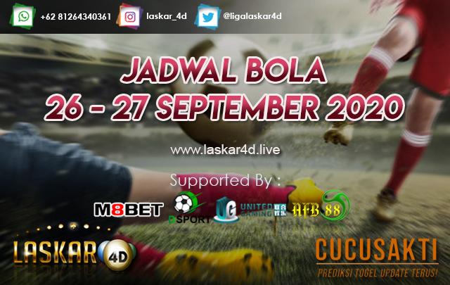 JADWAL BOLA JITU TANGGAL 26 - 27 SEPTEMBER 2020