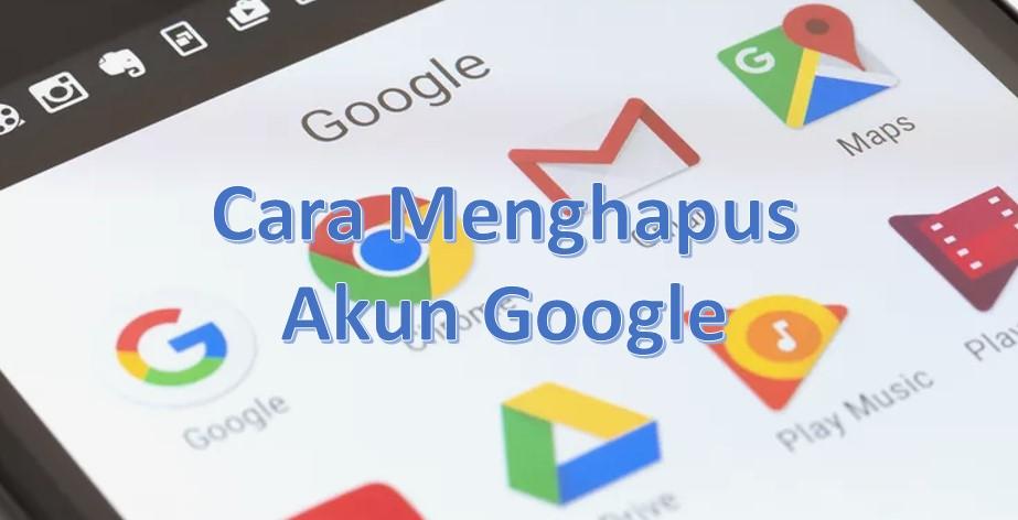 Cara Menghapus Akun Google/ Gmail di HP Android - Pakar ...