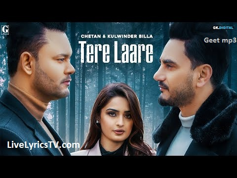 TERE LAARE LYRICS - KULWINDER BILLA