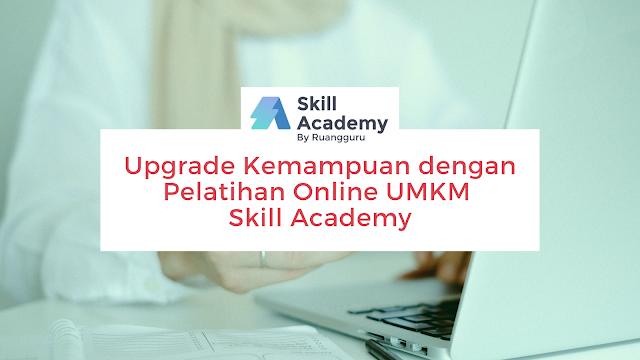 Pelatihan online umkm skill academy