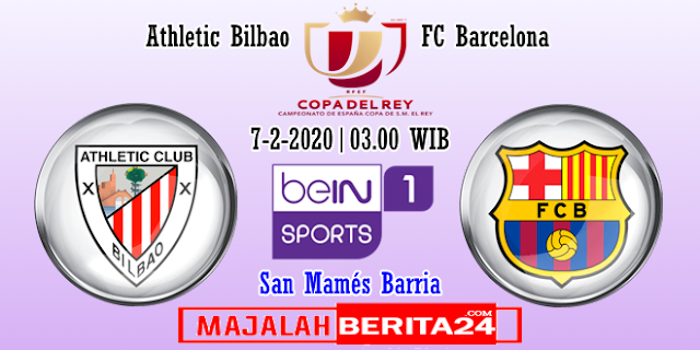 Prediksi Athletic Bilbao vs Barcelona — 7 Februari 2020