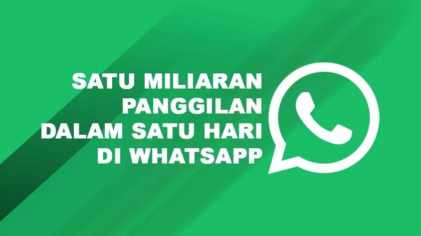 Ada 1 Miliar Panggilan WhatsApp di Malam Tahun Baru