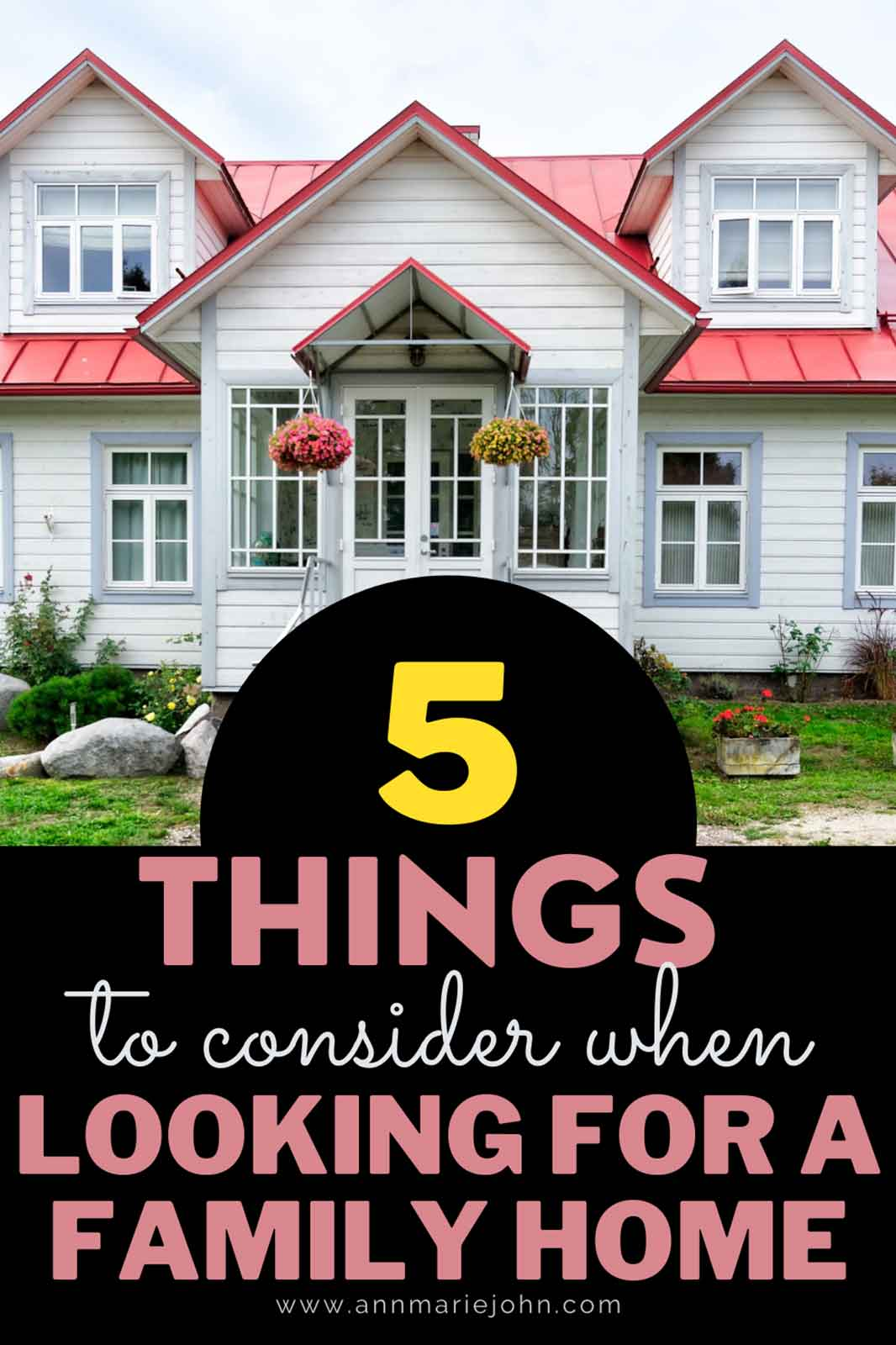 5 Things to Consider When Looking for the Perfect Family Home