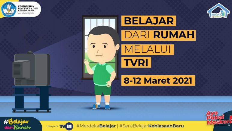 Panduan Belajar Dari Rumah BDR TVRI 8 – 12 Maret 2021
