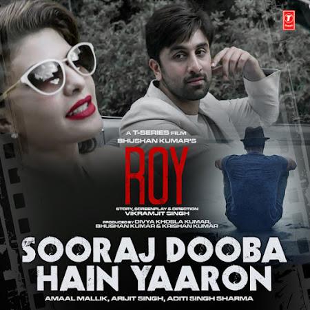 Sooraj Dooba Hain - Roy (2015)
