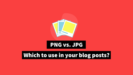 jpg vs png - which is better?