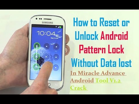 Unlock Pattern Password Lock In Miracle Advance Android Tool V1 2 Crack Free Download