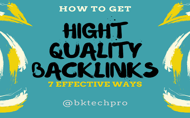 How to get Hight Quality Backlinks 7 Effective Ways